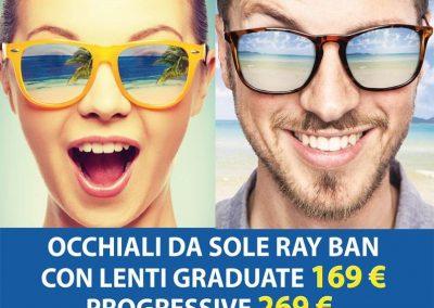 DA OTTICA RIGHETTI. OCCHIALI DA SOLE RAY-BAN CON LENTI GRADUATE A 169 EURO, CON LENTI PROGRESSIVE A 269 EURO!*
