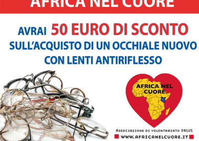 Da OTTICA RIGHETTI: dona il tuo occhiale usato ad AFRICA NEL CUORE, avrai 50 euro di sconto sull'acquisto di un occhiale nuovo con lenti antiriflesso! Fino al 7 gennaio 2019.