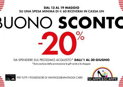 Dal 13 al 19 maggio solo da Scarpe&Scarpe con una spesa minima di € 60,00 riceverai un buono sconto del 20% da spendere sul prossimo acquisto.