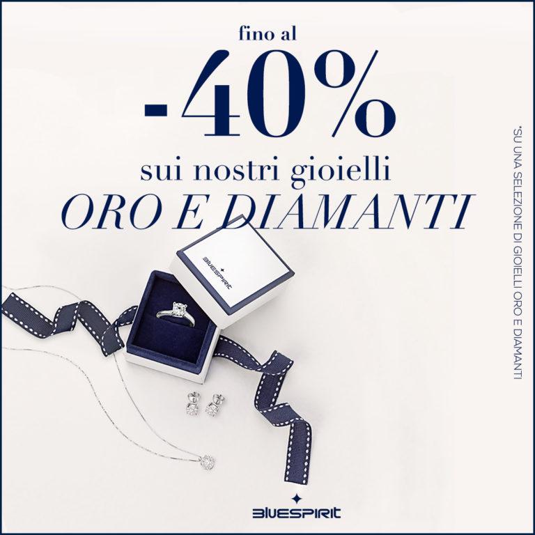 Vieni a scoprire da Bluespirit l'esclusiva promozione del -40% sui nostri gioielli Oro e Diamanti!