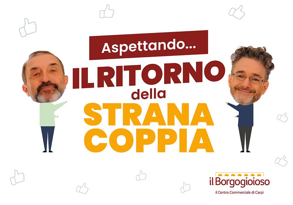 Il RITORNO DELLA STRANA COPPIA a Il Borgogioioso!