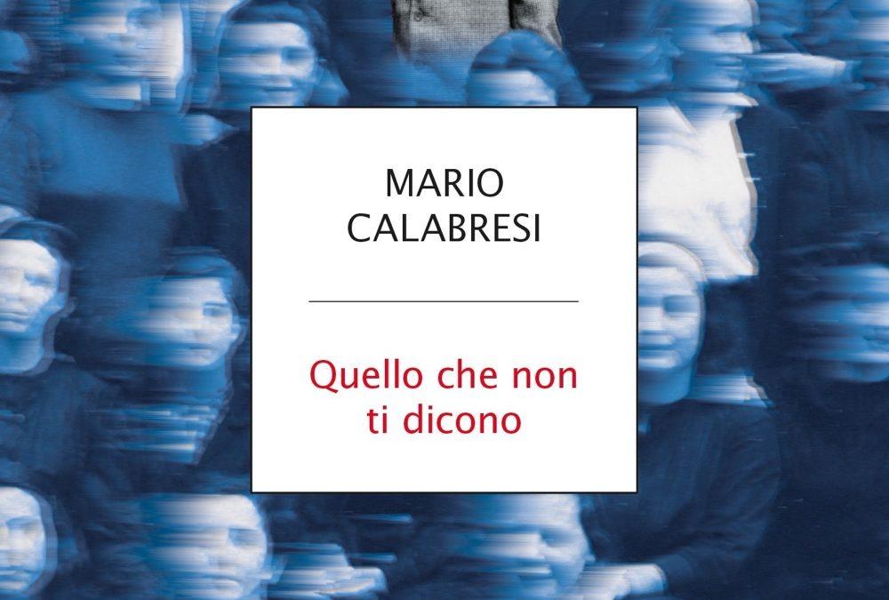 """Leggendo in relax (4): """"Quello che non ti dicono"""" di Mario Calabresi"""