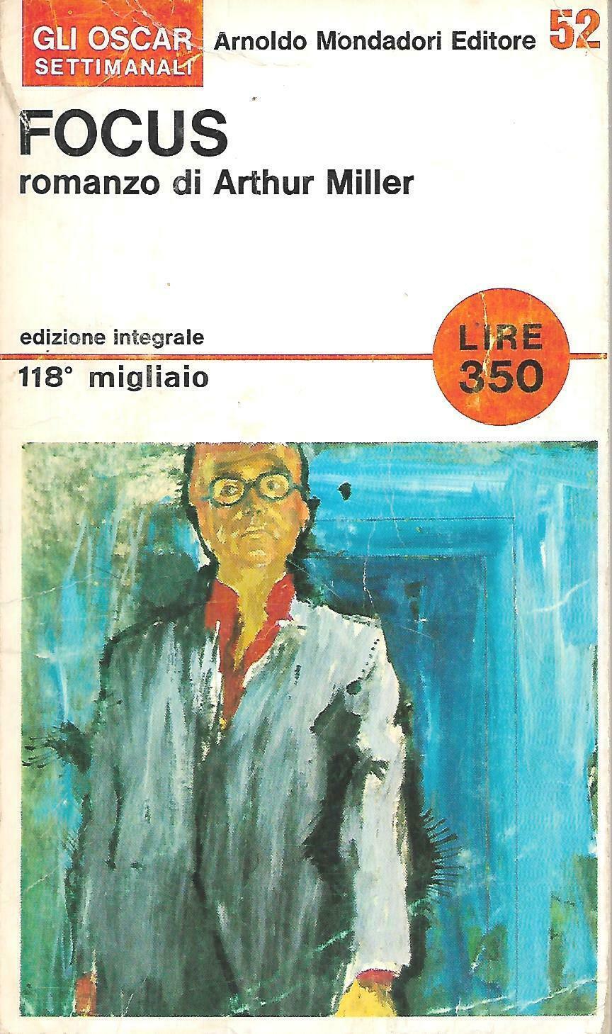 """Leggendo in relax (2): """"Focus"""" di Arthur Miller"""